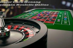 Belajar Cara Menang Bermain Roulette Online