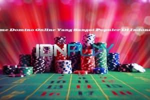 Game Domino Online Yang Sangat Populer Di Indonesia