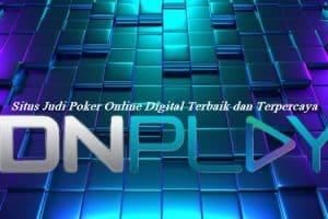 Situs Judi Poker Online Digital Terbaik dan Terpercaya